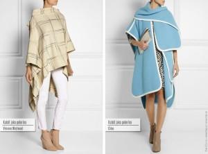 Kabát jako pelerína: zleva Vivienne Westwood, Chloe.