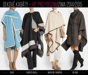 Kabát jako deka v pončo střihu je hitem podzimu a zimy 2014/2015. Inspirujte se top designéry a značkami světa. Zleva: dekový kabát Chloé, Roberto Cavalli, Madeleine Thompson a The Row.