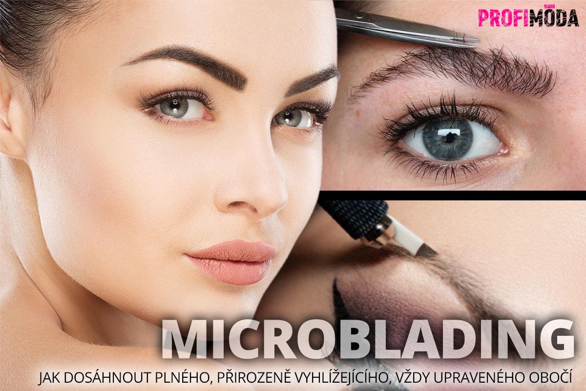 Microbladingpředstavuje účinný způsob, jak dosáhnout plného, přirozeně vyhlížejícího a zároveň vždyupraveného obočí.