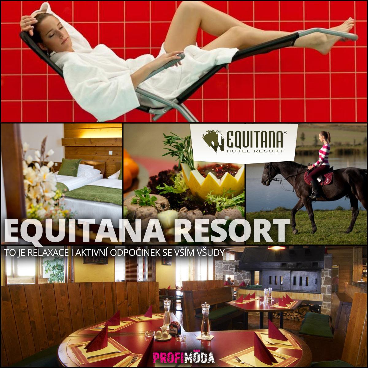 Equitana –to je relaxace i aktivní odpočinek se vším všudy.